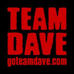 Go Team Dave!